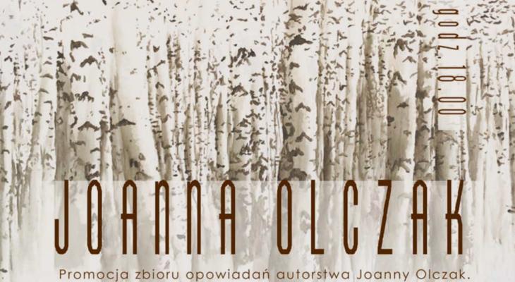 Promocja zbioru opowiadań Joanny Olczak – 18 września